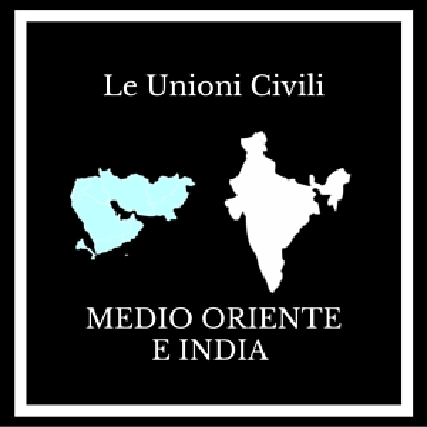 Le unioni civili: Medio Oriente e India